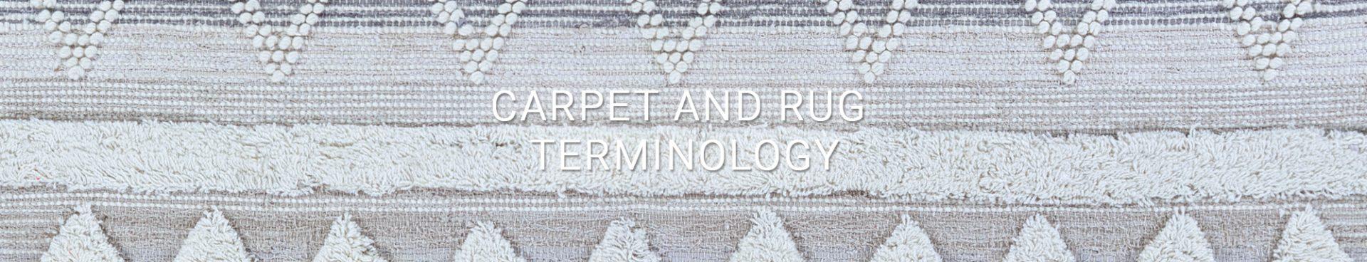 Carpet & Rug Terminology - Couristan