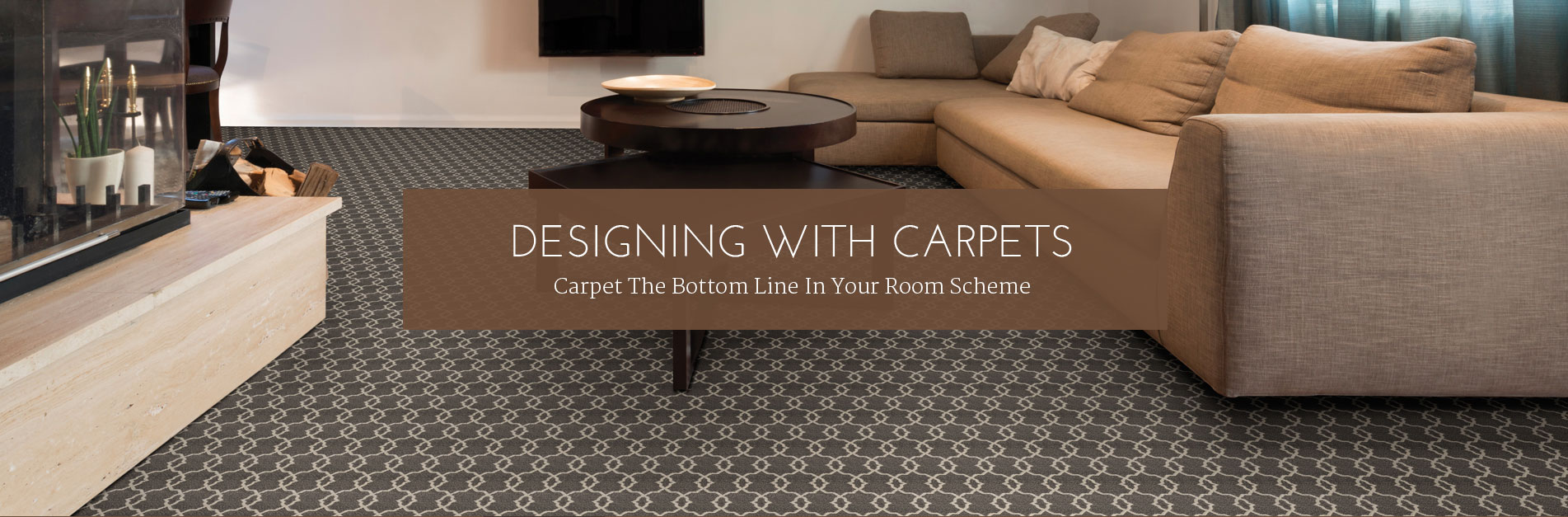Designing With Carpet ...